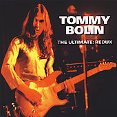 Tommy Bolin: The Ultimate: Redux