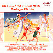 Various Artists: The Golden Age of Light Music: Marching and Waltzing