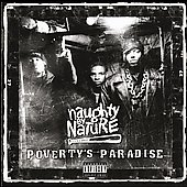 Naughty by Nature: Poverty's Paradise (Amalgam Entertainment) [PA]