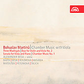 Martinu: Chamber Music for Viola, etc / Besa, Barta, Bouskova, Kosarek, et al