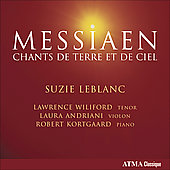 Messiaen: Chants de Terre et de Ciel, Vocalise, etc / Suzie LeBlanc, Lawrence Wiliford, et al