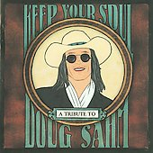 Various Artists: Keep Your Soul: A Tribute to Doug Sahm