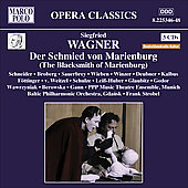 Opera Classics - S. Wagner: Der Schmied von Marienburg Op 13 / Strobel, Schneider, Broberg, et al