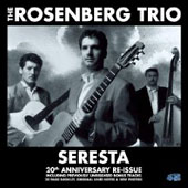 Stochelo Rosenberg/The Rosenberg Trio: Seresta: 20th Anniversary