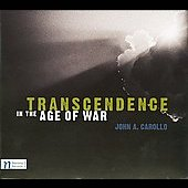 Carollo: Transcendence in the Age of War