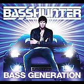 Basshunter: Bass Generation [2 CD]