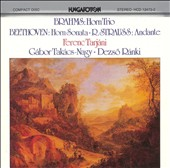 Brahms: Horn Trio; Beethoven: Horn Sonata; Strauss: Andante