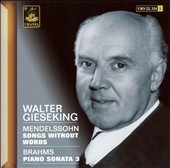 Mendelssohn: Songs without Words; Brahms: Piano Sonata No. 3
