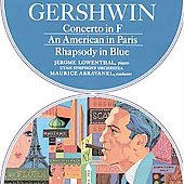 Gershwin: American in Paris, Piano Concerto in F, Rhapsody in Blue / Abravanel, Lowenthal, Utah SO