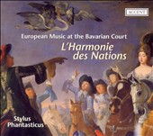 L'Harmonie des nations: European Music at the Bavarian Court