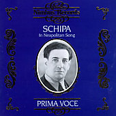 Tito Schipa (Tenor Vocal): Prima Voce: Schipa in Neapolitan Song