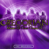 Gregorian: Masters of Chant: Chapter VI