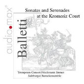 Balletti: Sonatas and Serandes at the Kromeriz Court