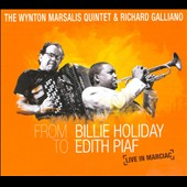 The Wynton Marsalis Quintet/Wynton Marsalis/Richard Galliano: From Billie Holiday to Edith Piaf: Live in Marciac [Digipak]