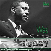 Wes Montgomery: The Jazz Biography