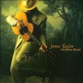 James Taylor (Soft Rock): October Road