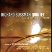 Richard Sussman Quintet: Live at Sweet Rhyhm *