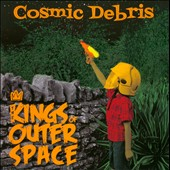 The Kings of Outer Space: Cosmic Debris