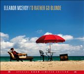 Eleanor McEvoy: I'd Rather Go Blonde [Digipak]