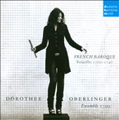 French Baroque / Dorothee Oberlinger, recorder; Ensemble 1700