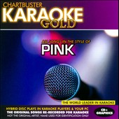 Karaoke: Karaoke Gold: All Songs in the Style of Pink