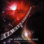 The New Vintage Big Band: Always and Forever