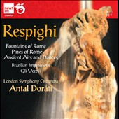 Respighi: Fountains of Rome; Pines of Rome / Dorati