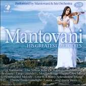 Mantovani: His Greatest Melodies