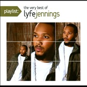 Lyfe Jennings: Playlist: The Very Best of Lyfe Jennings