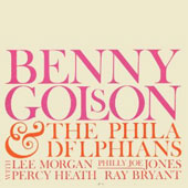 Benny Golson: Benny Golson and the Philadelphians