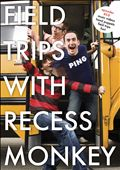 Recess Monkey: Field Trip *