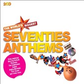 Various Artists: World's Biggest Seventies Anthems