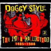 Doggy Style: The Punk Collection 1985-1988 [Digipak]