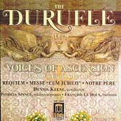 The Duruflé Album / Dennis Keene, Voices of Ascension