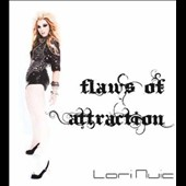 Lori Nuic: Flaws of Attraction *