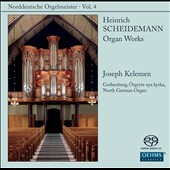 North German Organ Music, Vol. 4 - Heinrich Scheidemann: Organ Works / Joseph Kelemen, organ