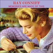 Ray Conniff: Memories Are Made of This