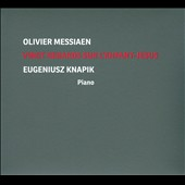 Olivier Messiaen: Vingt Regards sur l'Enfant-Jesus / Eugeniusz Knapik, piano