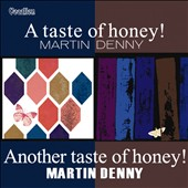 Martin Denny: A Taste of Honey/Another Taste of Honey *