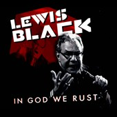 Lewis Black: In God We Rust [Digipak]
