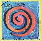Terry Riley - The Lisbon Concert