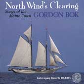 Gordon Bok: North Wind's Clearing: Songs of the Maine Coast