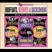 Various Artists: Bouffants, Beehives & Backcombing: Early Brit Girls, Vol. 1 [Digipak]