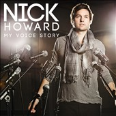 Nick Howard: My Voice Story