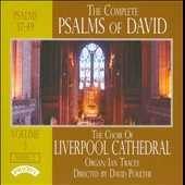 The Complete Psalms of David, Vol. 3: Henley, Wesley, Tambling, Barnby, Alcock, Perrin, et al. / Liverpool Cathedral Choir; Ian Tracey, organ