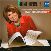 Sound Portraits - The Music of Vivian Adelberg Rudow / Edward Hoffman, trumpet; Deanna Bogart, piano