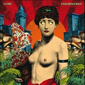 La Femme (France): Psycho Tropical Berlin