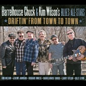 Kim Wilson/Barrelhouse Chuck: Driftin' from Town to Town [Digipak]