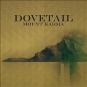 Dovetail: Mount Karma [Digipak]
