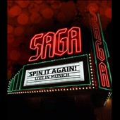 Saga: Spin It Again: Live in Munich [Video]